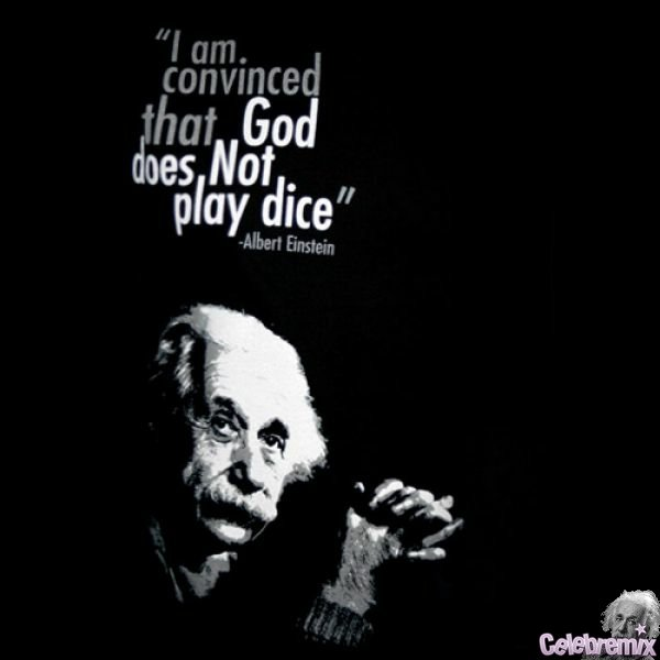 Albert Einstein Quote God Does Not Play Dice